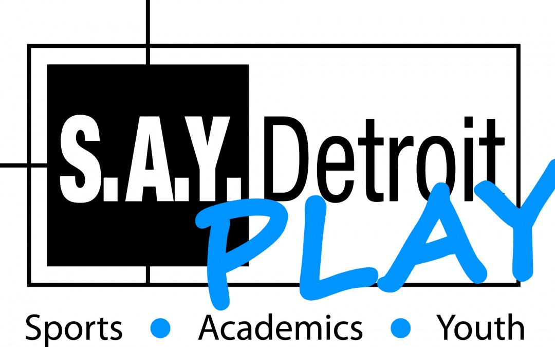 Plans for S.A.Y. Detroit Play Center Announced
