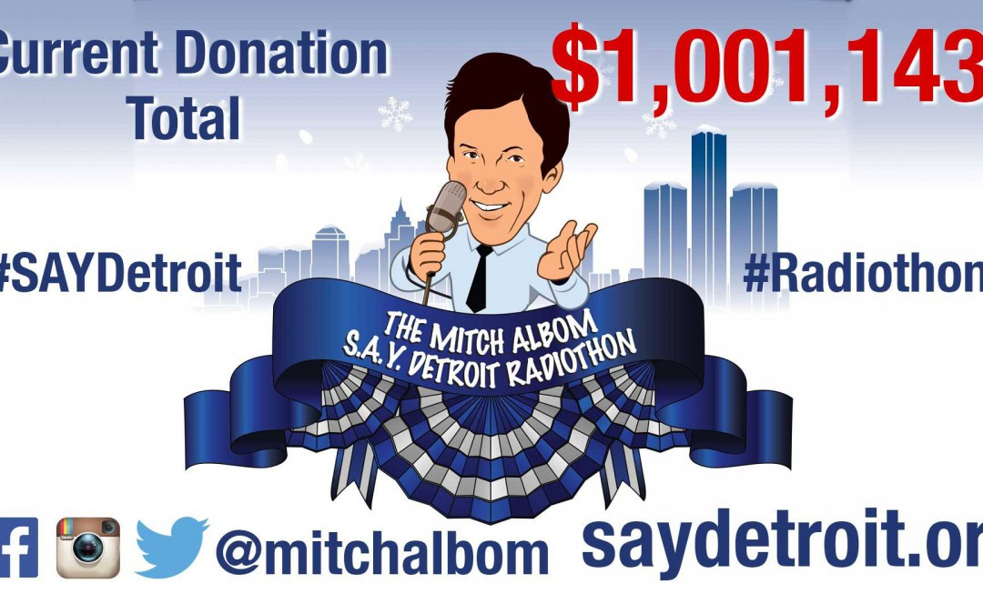 Fourth Annual SAY Detroit Radiothon Raises 1Million!