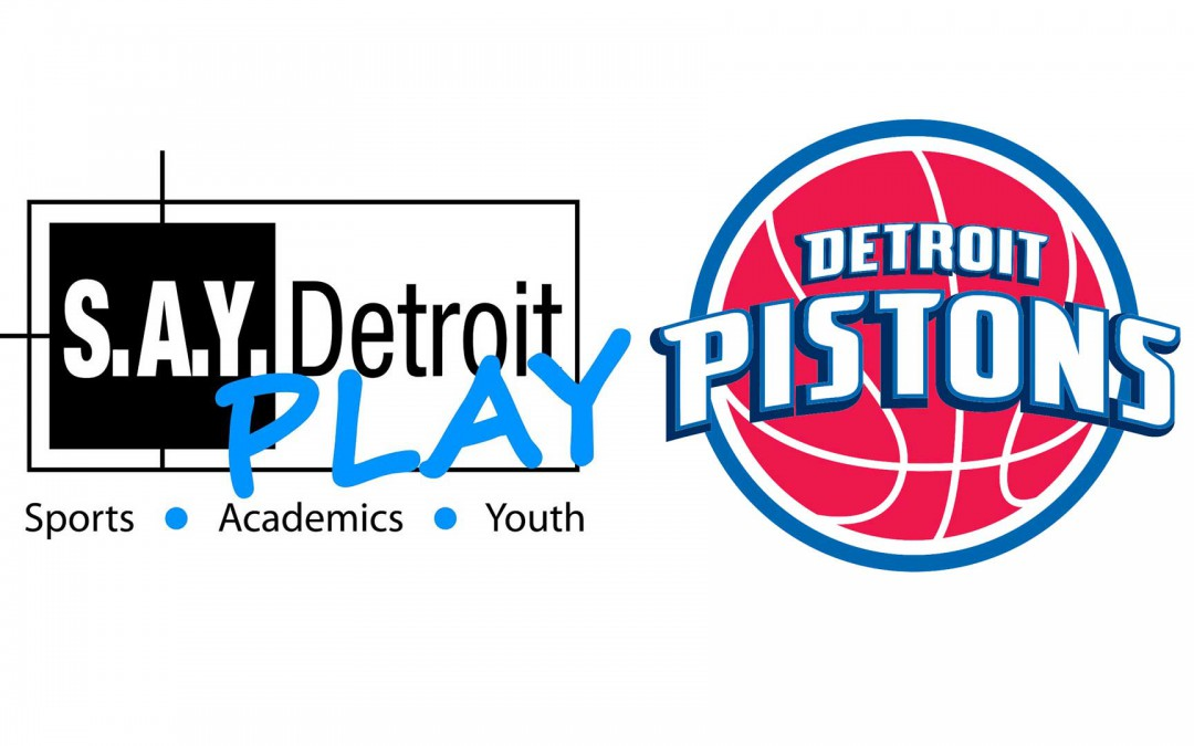 S.A.Y. Detroit Play Center teams up with Pistons