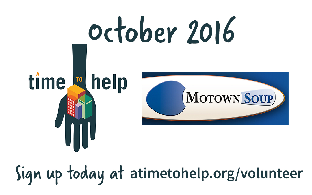 A Time to Help October 2016: Motown Soup