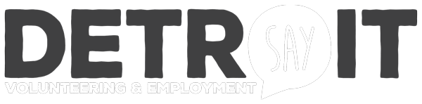 SAY Detroit Volunteering & Employment Initiatives