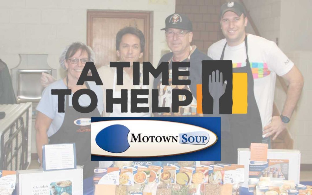 A Time to Help Motown Soup Take 2