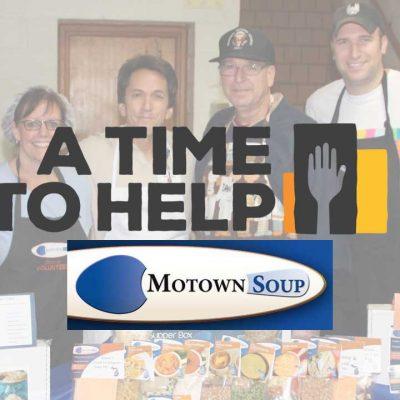 A Time to Help Motown Soup Take 2