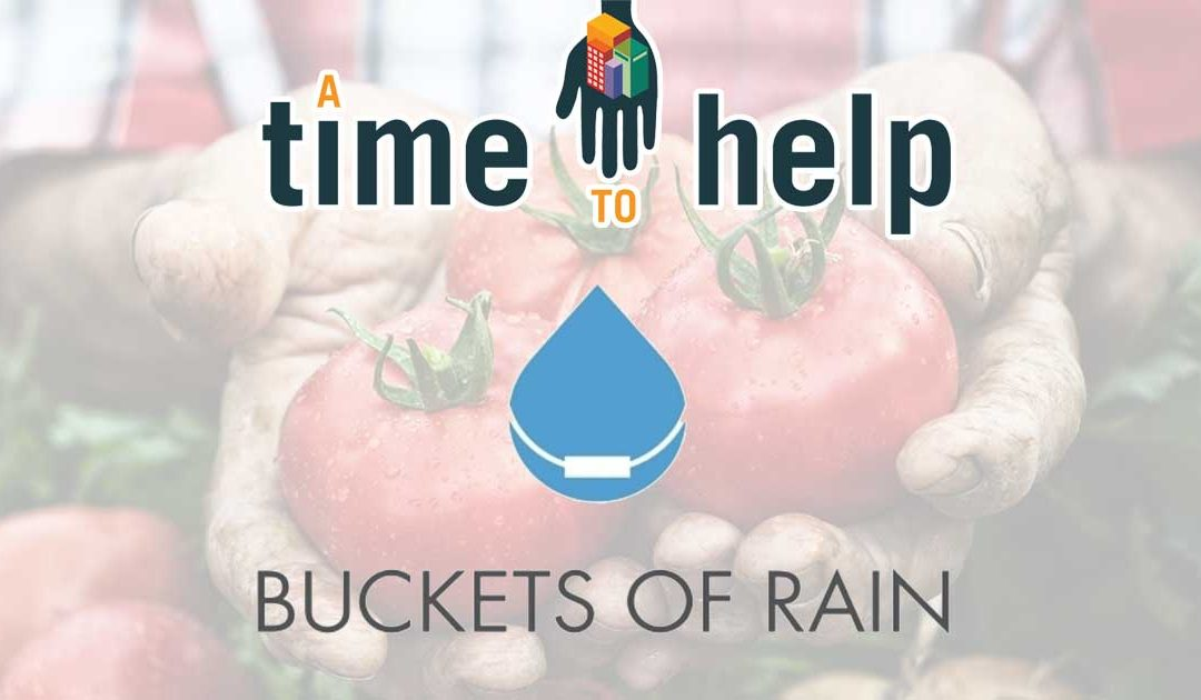A Time to Help Buckets of Rain – June 2018