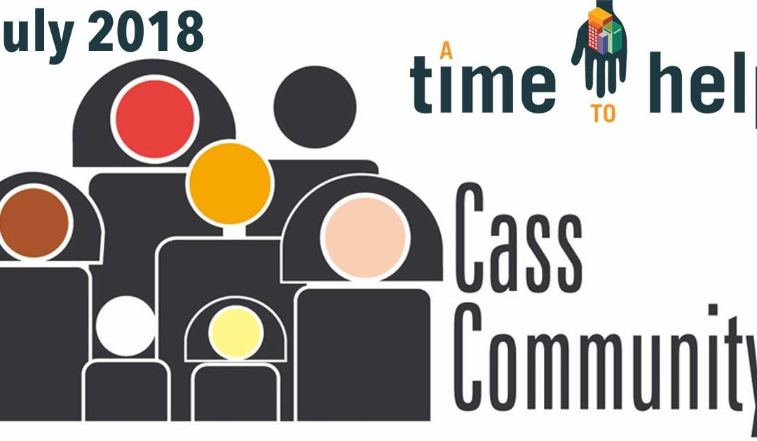 A Time to Help Cass Community Social Services – July 2018