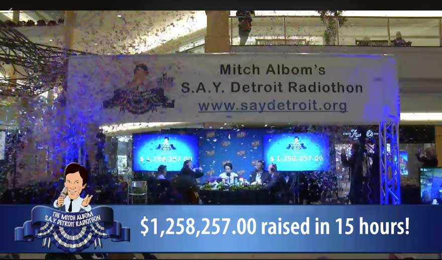 New Record! 6th Annual #SAYDetroit Radiothon Raises Over $1.2 Million