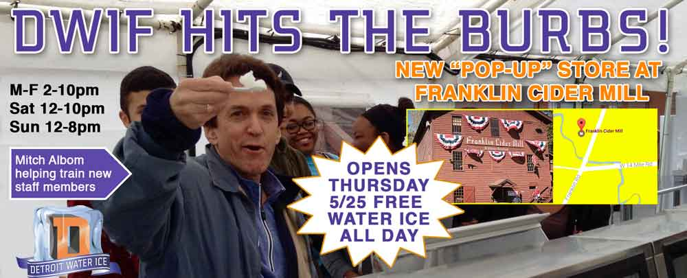 Free Detroit Water Ice to Celebrate Franklin Cider Mill Pop Up 1