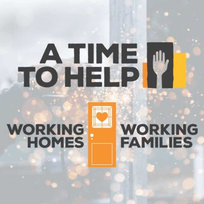 A Time to Help Working Homes / Working Families