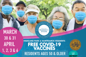 COVID-19 Vaccines for 50+ in Highland Park and Hamtramck 3